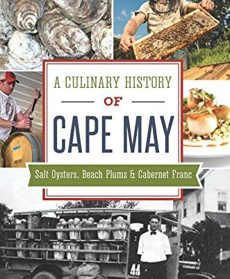A-Culinary-History-of-Cape-May-Salt-Oysters-Beach-Plums-Cabernet-Franc-American-Palate-0
