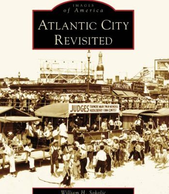 Atlantic-City-Revisited-NJ-Images-of-America-0
