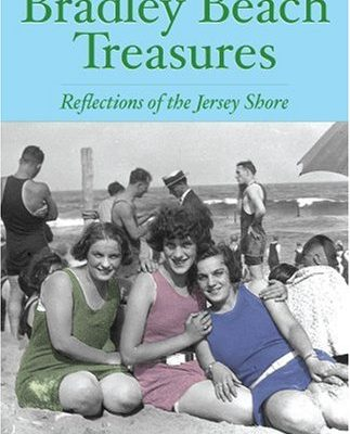 Bradley-Beach-Treasures-Reflections-of-the-Jersey-Shore-American-Chronicles-0
