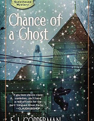 Chance-of-a-Ghost-A-Haunted-Guesthouse-Mystery-0