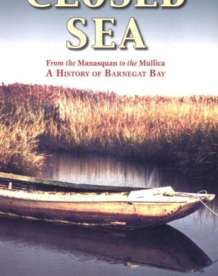 Closed-Sea-From-the-Manasquan-to-the-Mullica-A-History-of-Barnegat-Bay-0