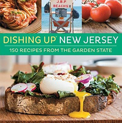 Dishing-Up-New-Jersey-150-Recipes-from-the-Garden-State-0