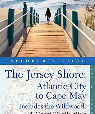 Explorers-Guide-Jersey-Shore-Atlantic-City-to-Cape-May-A-Great-Destination-Second-Edition-Explorers-Great-Destinations-0