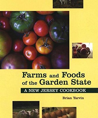 Farms-and-Foods-of-the-Garden-State-A-New-Jersey-Cookbook-Hippocrene-Cookbook-Library-0