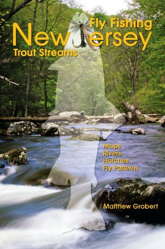 Buy a book on fly fishing new jersey for trout streams for Trout fishing nj