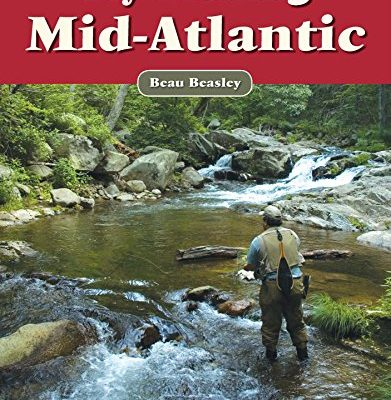 Fly-Fishing-the-Mid-Atlantic-A-No-Nonsense-Guide-to-Top-Waters-0
