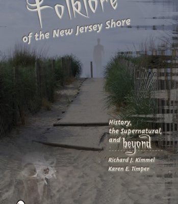 Folklore-of-the-New-Jersey-Shore-History-the-Supernatural-and-Beyond-0