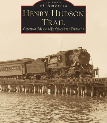 Henry-Hudson-Trail-Central-RR-of-NJs-Seashore-Branch-Images-of-America-New-Jersey-0