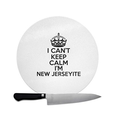 I-CanT-Keep-Calm-IM-New-Jerseyite-New-Jersey-Kitchen-Bar-Glass-Cutting-Board-12-inch-round-0
