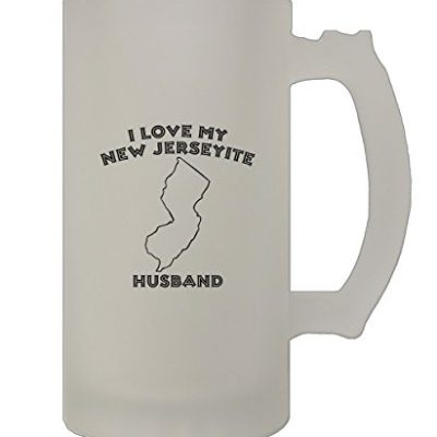 I-Love-My-New-Jerseyite-Husband-NJ-16-Oz-Frosted-Glass-Stein-Beer-Mug-0