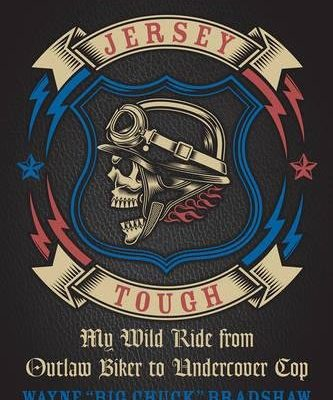 Jersey-Tough-My-Wild-Ride-from-Outlaw-Biker-to-Undercover-Cop-0