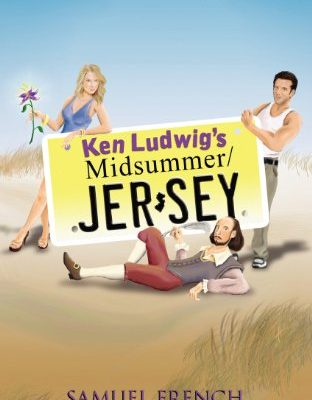 Ken-Ludwigs-MidsummerJersey-Samuel-French-Acting-Editions-0