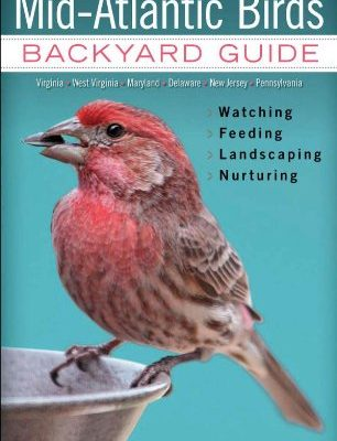 Mid-Atlantic-Birds-Backyard-Guide-Watching-Feeding-Landscaping-Nurturing-Virginia-West-Virginia-Maryland-Delaware-New-Jersey-Pennsylvania-Bird-Watchers-Digest-Backyard-Guide-0