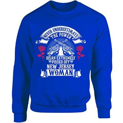 Never-Underestimate-The-Power-Of-New-Jersey-Woman-Adult-Sweatshirt-S-Royal-0