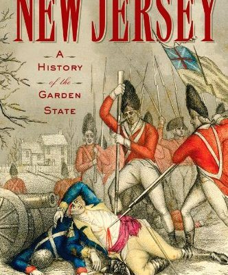 New-Jersey-A-History-of-the-Garden-State-0