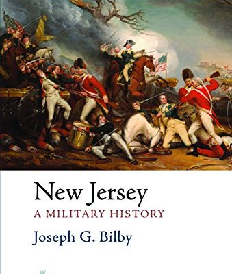 New-Jersey-A-Military-History-Westholme-State-Military-History-Series-0