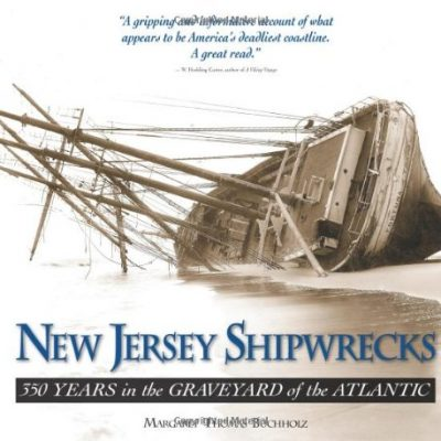 New-Jersey-Shipwrecks-350-Years-in-the-Graveyard-of-the-Atlantic-0