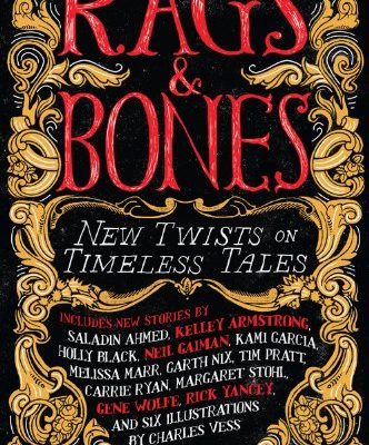 Rags-Bones-New-Twists-on-Timeless-Tales-0