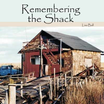 Remembering-the-Shack-0