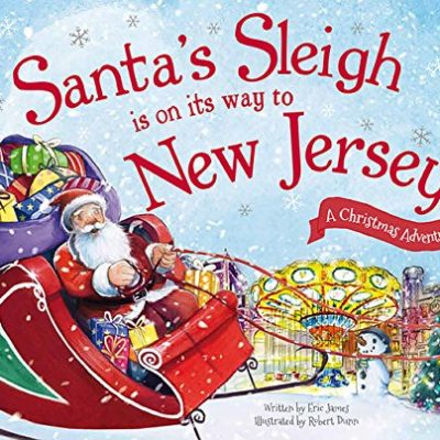 Santas-Sleigh-Is-on-Its-Way-to-New-Jersey-A-Christmas-Adventure-Santas-Sleigh-Is-on-Its-Way-a-Christmas-Adventure-0