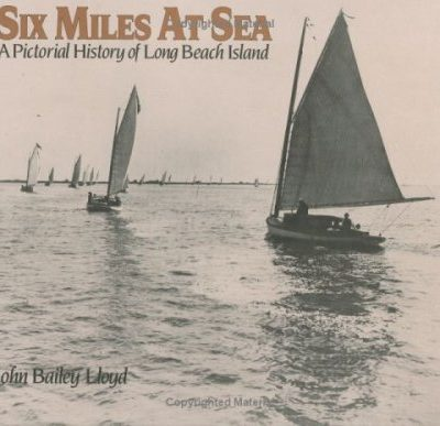 Six-Miles-At-Sea-A-Pictorial-History-of-Long-Beach-Island-New-Jersey-0