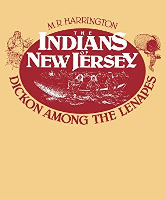 The-Indians-of-New-Jersey-Dickon-Among-the-Lenapes-0