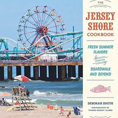 The-Jersey-Shore-Cookbook-Fresh-Summer-Flavors-from-the-Boardwalk-and-Beyond-0