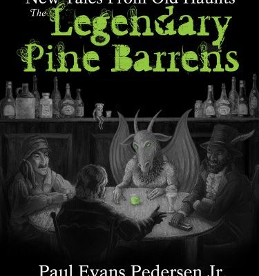 The-Legendary-Pine-Barrens-New-Tales-From-Old-Haunts-0