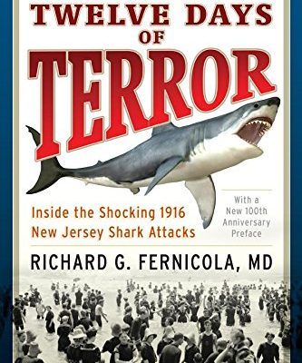Twelve-Days-of-Terror-Inside-the-Shocking-1916-New-Jersey-Shark-Attacks-0