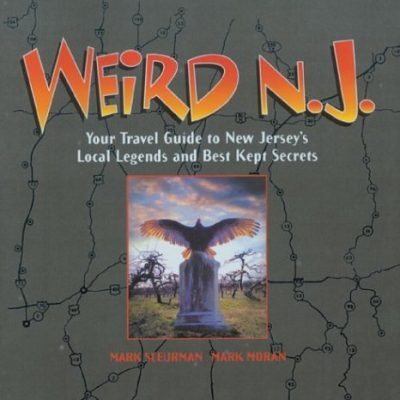 Weird-NJ-Your-Travel-Guide-to-New-Jerseys-Local-Legends-and-Best-Kept-Secrets-0-1