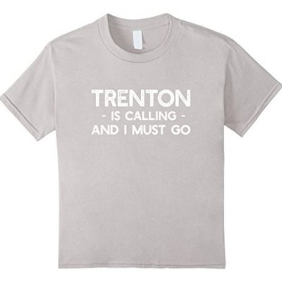 unisex-child-Trenton-Is-Calling-And-I-Must-Go-Funny-New-Jersey-T-shirt-6-Silver-0